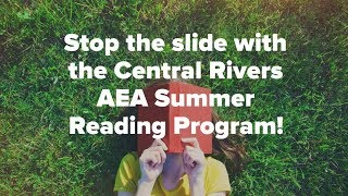 Summer Reading Program at Central Rivers AEA