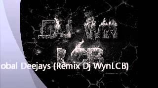 Global Deejays Hardcore Vibes (Remix Dj WynLCB)