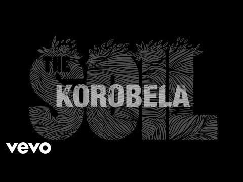 The Soil - Korobela (Audio)