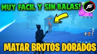 FORTNITE KILL WITHOUT BALAS TO GOLDEN ICE BRUTES (BUG) SEASON 7