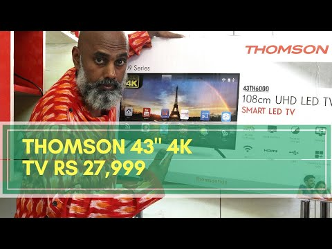 Thomson 43 inch 4K TV @ Rs 27,990 - Review, Setup and Features