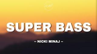 Nicki Minaj - Super Bass (lyrics) 🎵