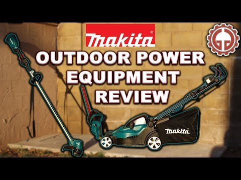 Makita Outdoor Power Equipment Review