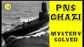 PNS Ghazi - Biggest Mystery of 1971 Indo-Pak War !
