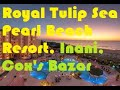 Royal Tulip Sea Pearl Beach Resort & Spa, Inani Beach, Cox's Bazar, Bangladesh