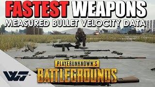 TEST: The fastest weapons - 1.0 Ballistics of PUBG. ARs, SRs and LMGs tested!