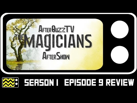 The Magicians Season 1 Episode 9 Review w/ Rose Liston | AfterBuzz TV
