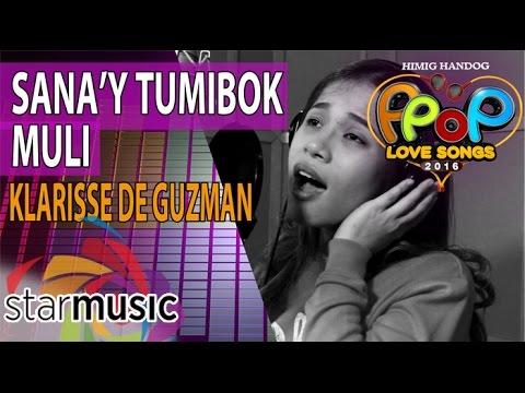 Klarisse De Guzman - Sana'y Tumibok Muli (Official Recording Session with Lyrics)