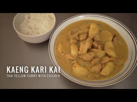Kari Kai แกงกะหรี่ไก่ - Thai Yellow Curry ...