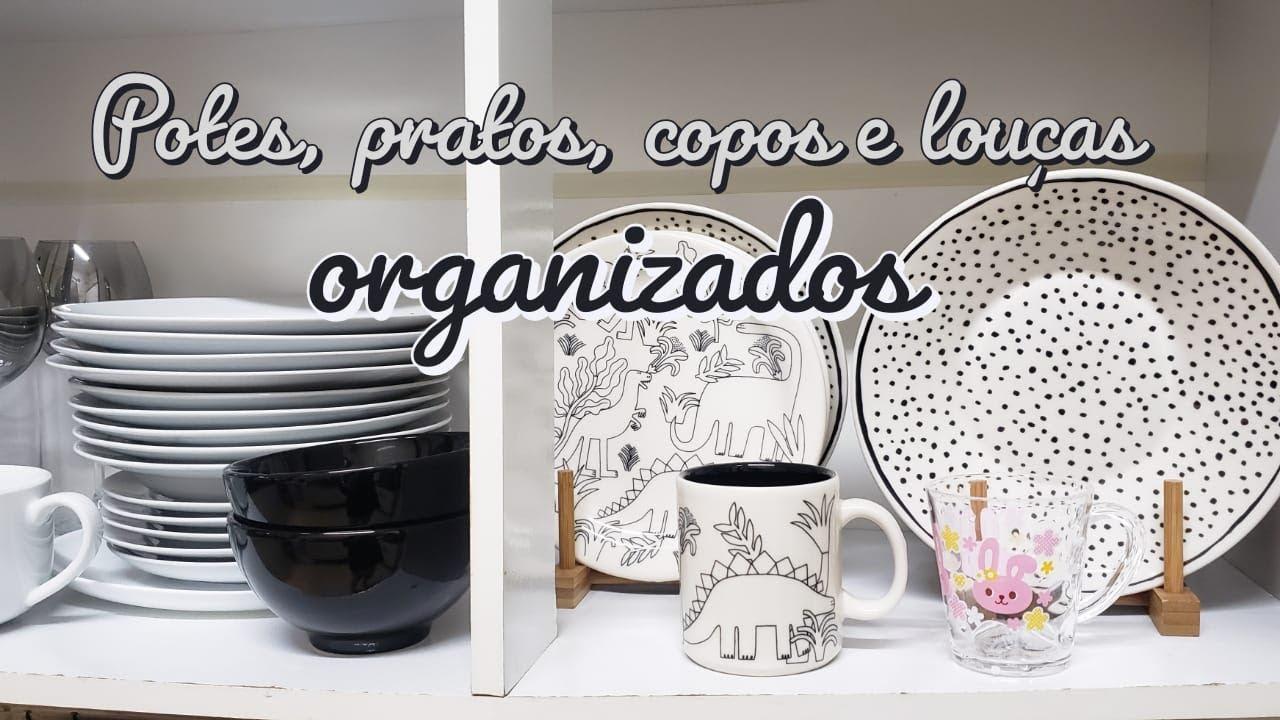 ORGANIZANDO PRATOS, COPOS E LOUÇAS NO ARMÁRIO DA COZINHA