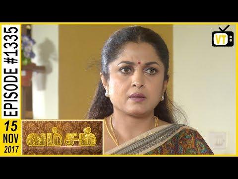 Vamsam - வம்சம் | Tamil Serial | Sun TV |  Epi 1335 | 15/11/2017 | Vision Time