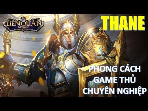 Liên quân mobile: Học tập chơi Thane để trở thành thánh bảo kê như game thủ chuyên nghiệp TTN Wissm
