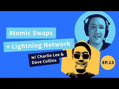 Decred Assembly - Ep13 - On-Chain Atomic Swaps + Lightning Network w/ Dave Collins and Charlie Lee