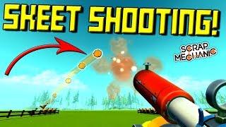 SKEET SHOOTING CHALLENGE!  - Scrap Mechanic Multiplayer Monday! Ep 99