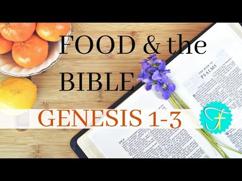 Morning Bible Study- Food and the Bible