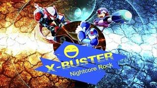 「Nightcore Rock」X-Buster