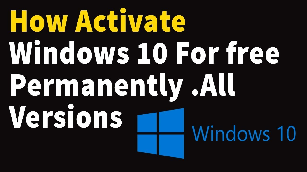How to activate windows 10 for free permanently all versions youtube how to activate windows 10 for free permanently all versions ccuart Images