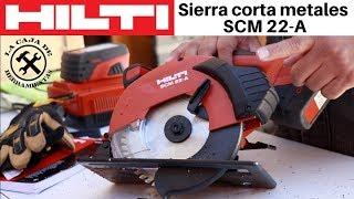 Sierra Corta-metales HILTI SCM 22-A