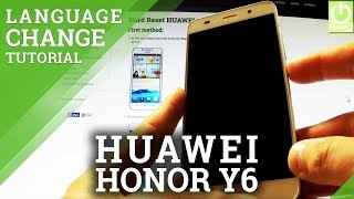 Switch Language in HUAWEI Honor Y6 SCL-L01 - Change Language