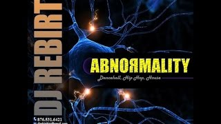 Christian HipHop, RnB, Dancehall, Reggae, Pop Mix #Abnomality @Dj Rebirthja w Download Link