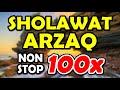 sholawat arzaq nonstop 100x