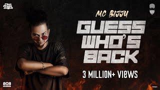 MC BIJJU | GUESS WHO'S BACK | OFFICIAL MUSIC VIDEO | 2K | KANNADA RAP