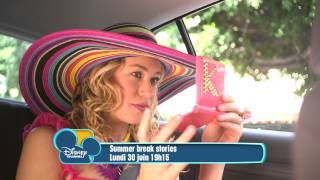 Summer Break Stories dès le 30 juin 2014 à 19h15 sur Disney Channel