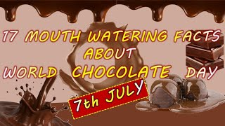 WORLD CHOCOLATE DAY 2021/FACTS ABOUT WORLD CHOCOLATE DAY /10 LINES ON WORLD CHOCOLATE DAY