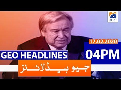 Geo Headlines 04 PM   17th February 2020