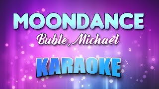Buble, Michael - Moondance (Karaoke & Lyrics)