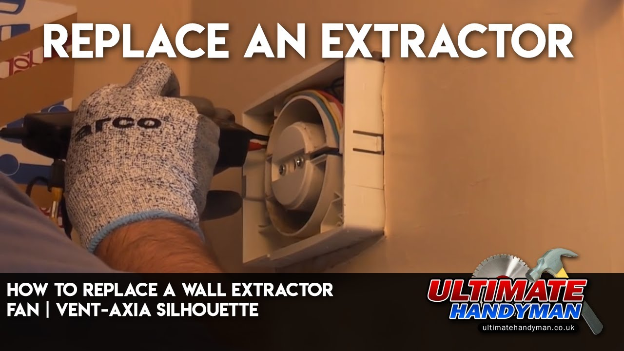 How To Replace A Wall Extractor Fan Vent Axia Silhouette Youtube