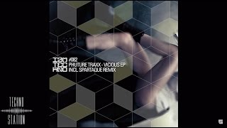 Phuture Traxx - Vicious (Spartaque Remix)