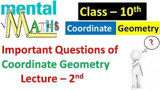 Coordinate Geometry Lecture 2nd for Class 10 Board || Most Important for Upcoming Board Exam