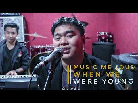 Enak Parah! lagu nya Adele - When We Were Young di cover in Music Me Loud.