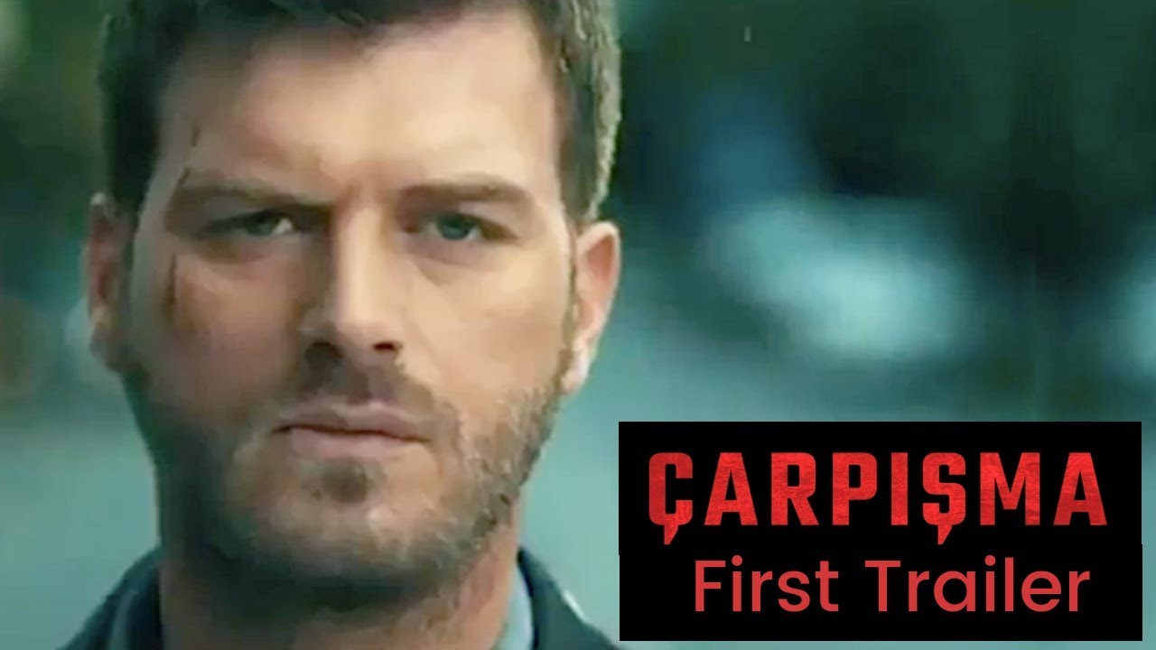 Carpisma (Crash) ❖ First trailer! ❖ Kivanc Tatlitug ❖ English