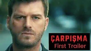 Carpisma (Crash) ❖  First trailer! ❖  Kivanc Tatlitug ❖ English