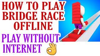 How To Play Bridge Race Game Offline | Bridge Race Game Offline Kaise Khele | Bridge Race Offline screenshot 5