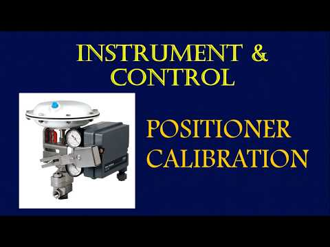 Instrumentation and Control Training- Control Valve   Positioner Calibration