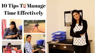 Time Management:10 Tips To Manage Time Effectively (2018)