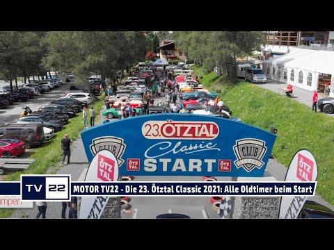 MOTOR TV22: Die 23. Ötztal Classic 2021 - alle Fahrzeuge beim Start in die erste Etappe