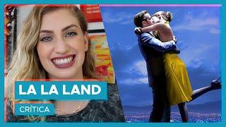 LA LA LAND | Crítica