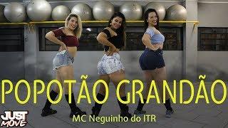 Baixar Popotão Grandão I MC Neguinho do ITR I Coreografia JUST Move