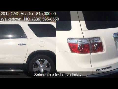 2012 GMC Acadia SLT-1 4dr SUV for sale in Walkertown, NC 270