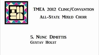 tmea all state mixed choir 2012 nunc dimittis