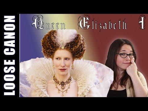 Loose Canon: Queen Elizabeth I