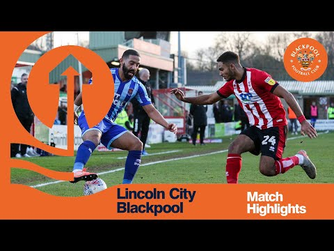 Match Highlights | Lincoln City 1 Blackpool 0