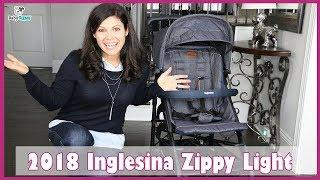 BEST STROLLERS | 2018 Inglesina Zippy Light Stroller Review