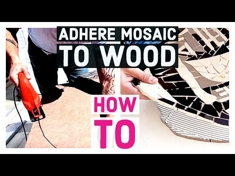 How to: Adhere mosaic art to wood - tutorial video