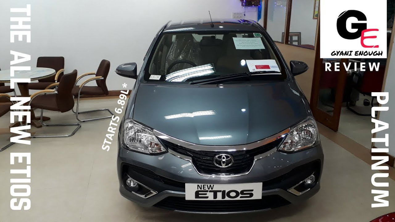 Toyota Platinum Etios Vxd 2018 Detailed Review Interiors