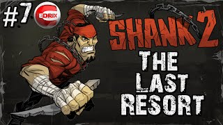🔴SHANK 2  #7  THE LAST RESORT PC GAME INDIE STEAM BOSS DOCTOR EXTERMINATED